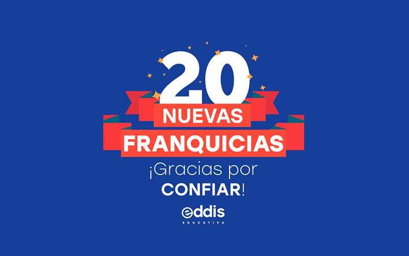 EDDIS EDUCATIVA 20 Nuevas franquicias