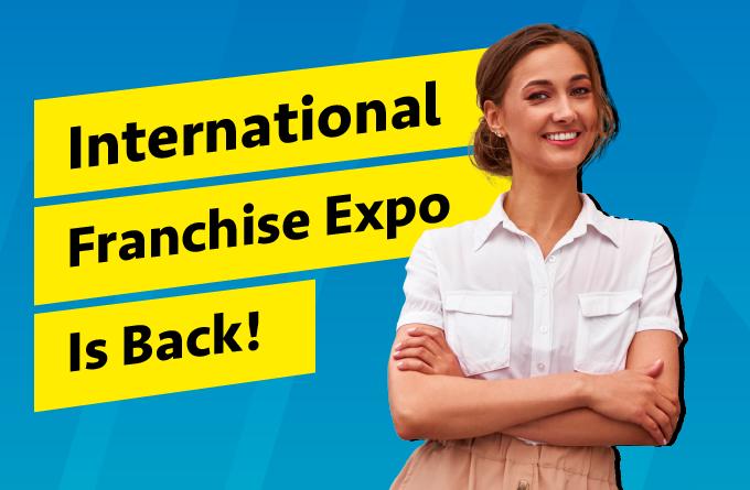 International Franchise Expo is Back! 24 – 25 de Septiembre